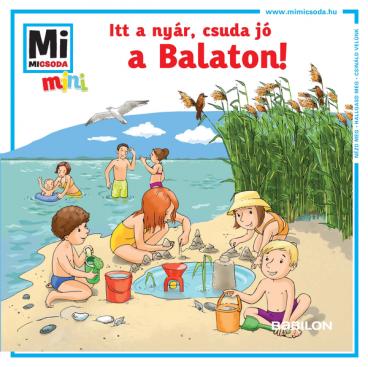 Mi MICSODA mini füzet - Csuda jó a Balaton!