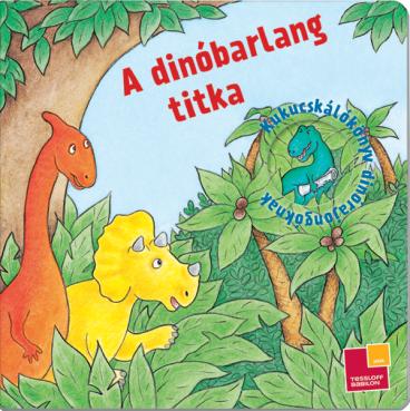 Kukucskálókönyv - A dinóbarlang titka
