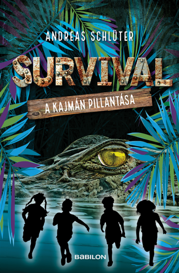 Survival 3. kötet - A kajmán pillantása