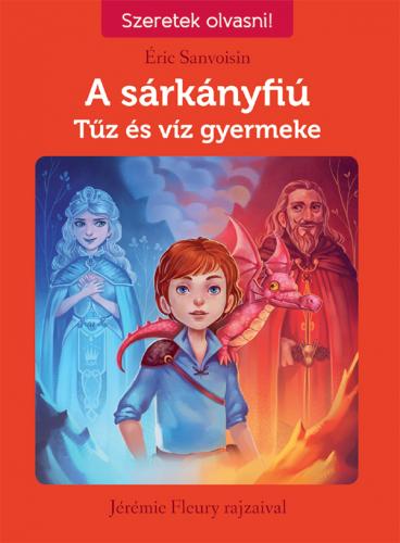 A sárkányfiú 3. Tűz és víz gyermeke